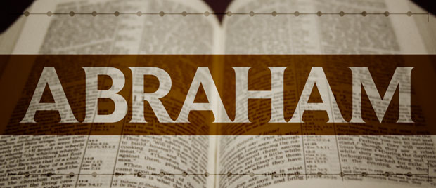 A Walk of Faith in the Life of Abraham PART XIII
